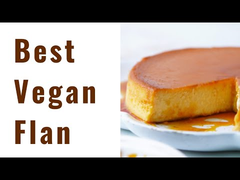 BEST VEGAN FLAN RECIPE ! ~ PT 4/5 Vegan Mexican Desserts to make