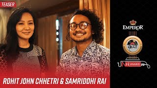 Samriddhi Rai X Rohit John Chettri | Emperor Kripa Unplugged | Season 3 (Teaser)