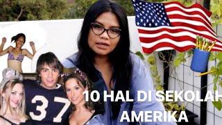 10 HAL DI SEKOLAH AMERIKA YG GA ADA DI INDONESIA