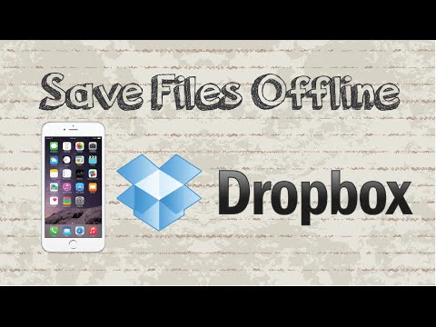 How to save files for offline viewing on DropBox Mobile App