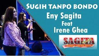 Download Eny Sagita Ft Irene Ghea - Sugih Tanpo Bondo (Sagita Live PIPP Blitar 2018)