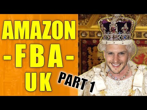 AMAZON FBA UK TUTORIAL 2017 - What You Really NEED To Know - PART 1