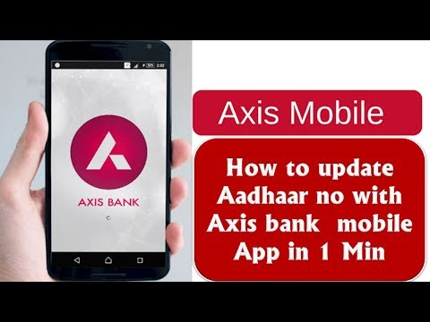 How to link your Aadhar no with Axis bank | Mobile banking