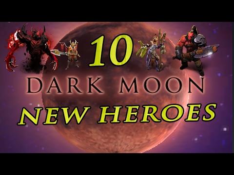 DOTA 2: DARK MOON 10 NEW HEROES! HUGE UPDATE!