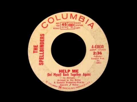 The Spellbinders - Help Me (Get Myself Back Together Again)