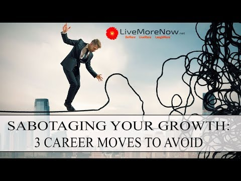 Best Practices: Don't Make These 3 Career Moves