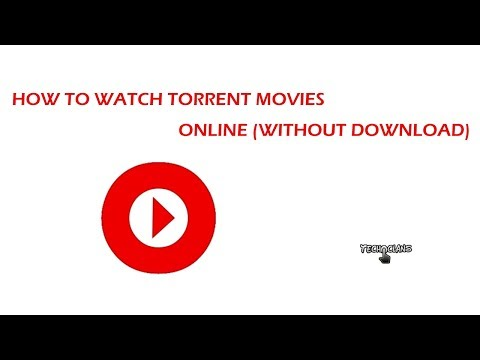 HOW TO WATCH TORRENT MOVIES ONLINE (WITHOUT DOWNLOAD)  -  TECH CLANS