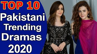 Top 10 Best Pakistani Trending Dramas 2020 List