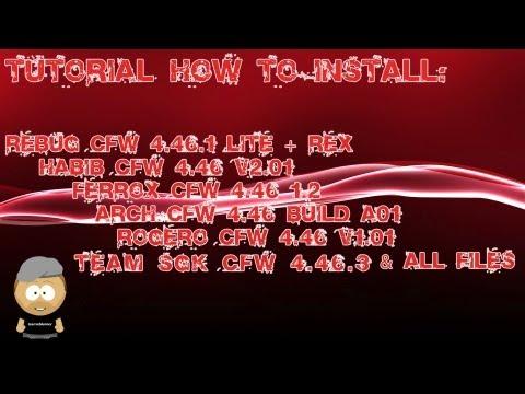 Install Tutorial Rogero 4.55 CFW + ALL CFW COBRA Editions + 4.53 (Rebug/Rogero/Arch/Habib) & Files