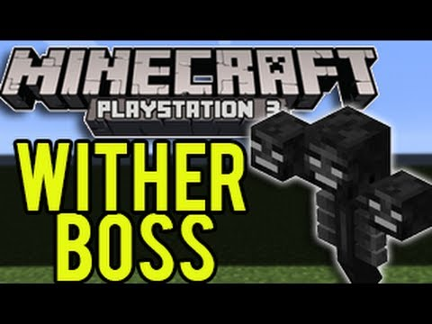 Minecraft Playstation 3 - Wither Boss (UPDATE)