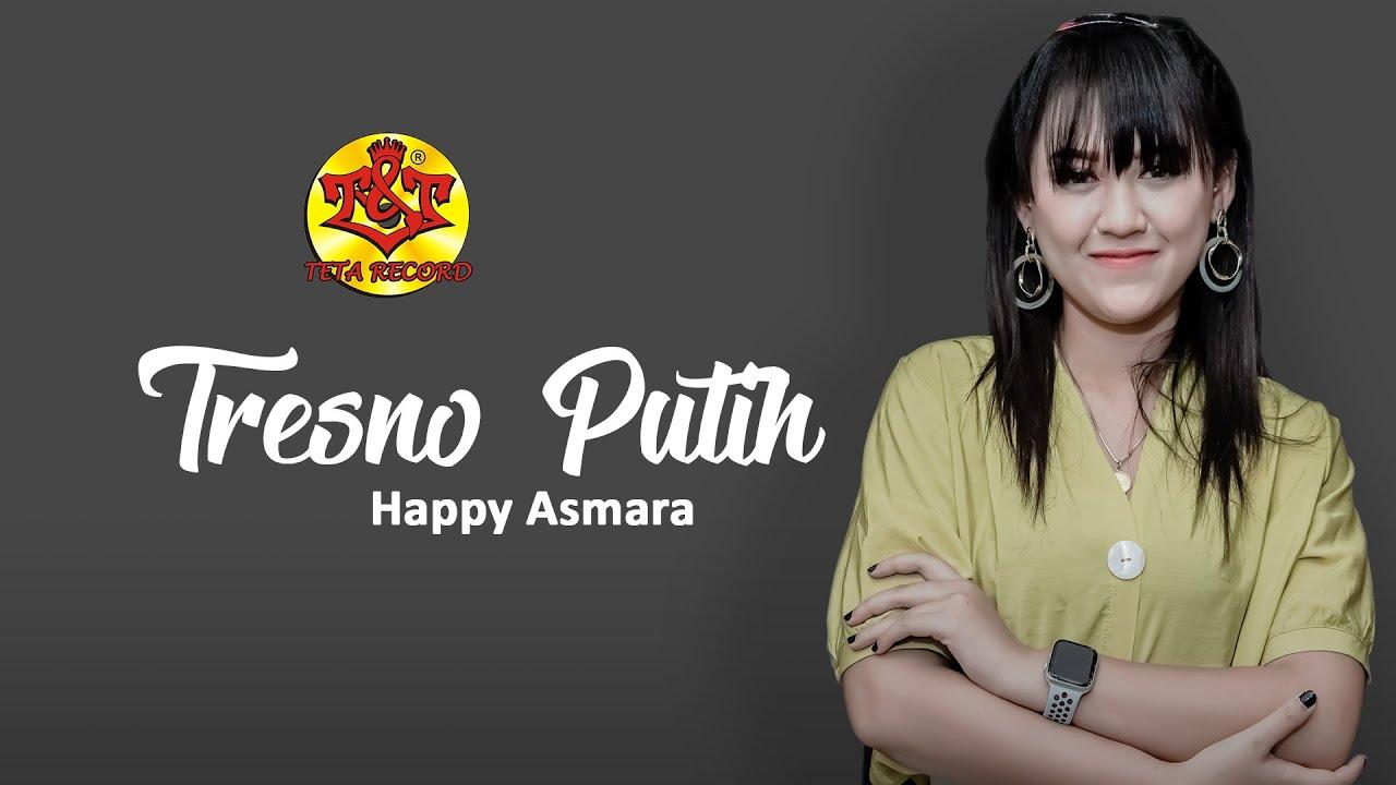 Tresno Putih - Happy Asmara