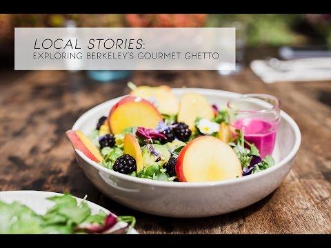 Exploring Berkeley's Gourmet Ghetto