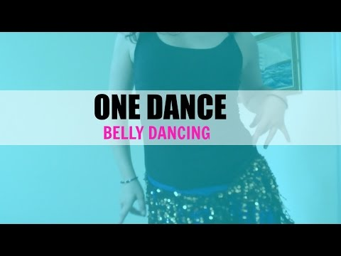 ONE DANCE - BELLY DANCING in THE 6IX