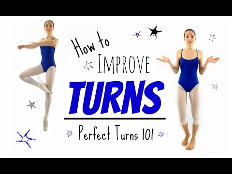 How to Improve Turns - Pirouettes 101