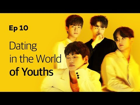 Dating in the World of Youths | Yellow | Season1 - EP.10