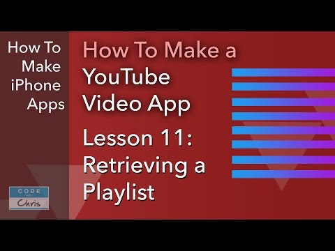 How To Make a YouTube Video App - Ep 11 - Retrieving the Playlist Videos