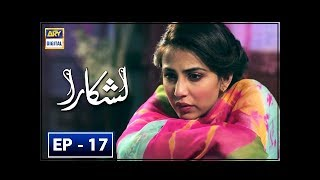 Lashkara Episode 17 - 19th August 2018 - ARY Digital Drama