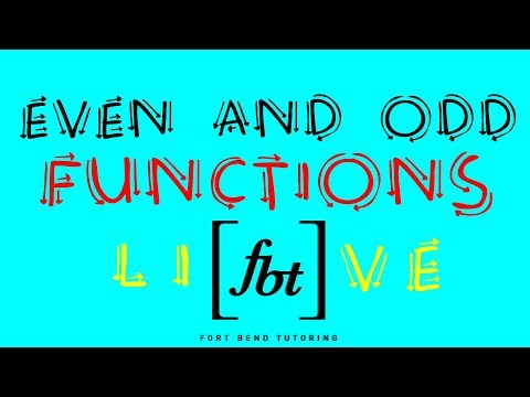 🔵 Even and Odd Functions [fbt] (Even or Odd Function Test)