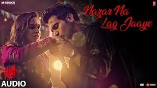 Nazar Na Lag Jaaye Full Audio   STREE   Rajkummar Rao, Shraddha Kapoor   Ash King & Sachin-Jigar