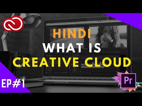 What Is Creative Cloud  Hindi # Ep 1