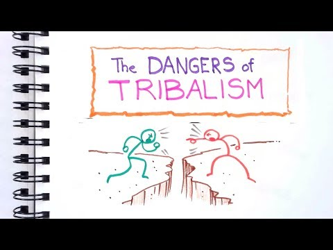 The Dangers of Tribalism