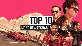 Top 10 Most Rewatchable Films Of The 2010s