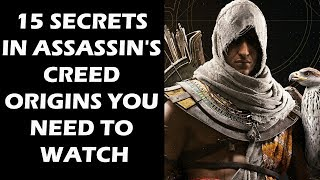 15 Secrets In Assassin's Creed Origins You Need To Watch