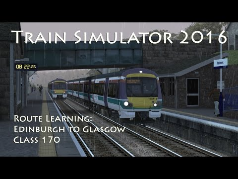 Train Simulator 2016 - Route Learning: Edinburgh to Glasgow (Class 170)