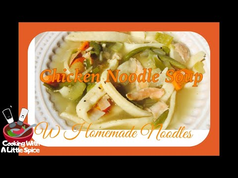 Chicken Noodle Soup with Homemade Noodles (Crockpot Recipe)