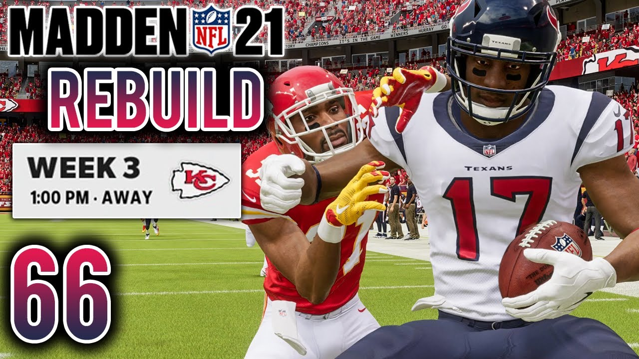 Can The Texans Offense Keep up with Patrick Mahomes? - Madden 21 Franchise Rebuild | Ep.66