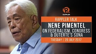 Rappler Talk: Nene Pimentel on federalism, Congress, Duterte