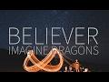 Imagine Dragons  |  Believer  [Lyrics]