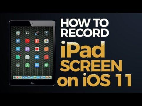 How to Record iPad Screen on iOS 11