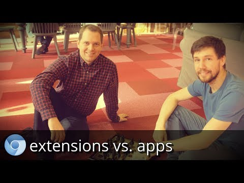 Chrome Extensions vs. Apps