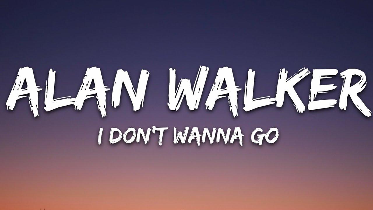 Alan Walker & Julie Bergan - I Don't Wanna Go