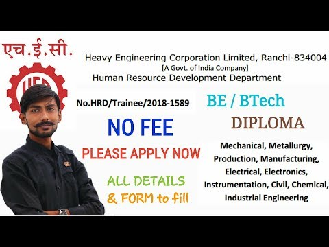 HECL Trainee Recruitment 2018 : all details , HOW TO APPLY & MY OPINIONS
