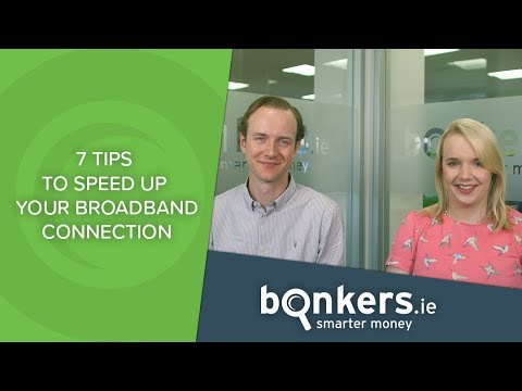 7 tips to speed up your broadband connection