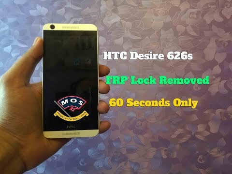 HTC Desire 626s FRP Removed in 1 minute