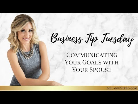 April 10th Business Tip Tuesday: How to Communicate Your Goals with Your Spouse