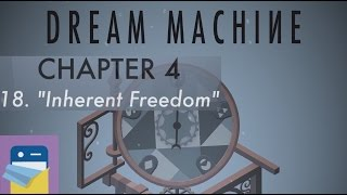 Dream Machine The Game: Chapter 4 Inherent Freedom Walkthrough & Ios Gameplay (gamedigits Ltd)