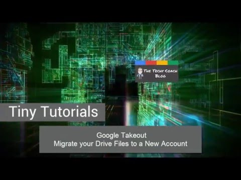 Google Takeout:  Migrate Your Drive Files to a New Account