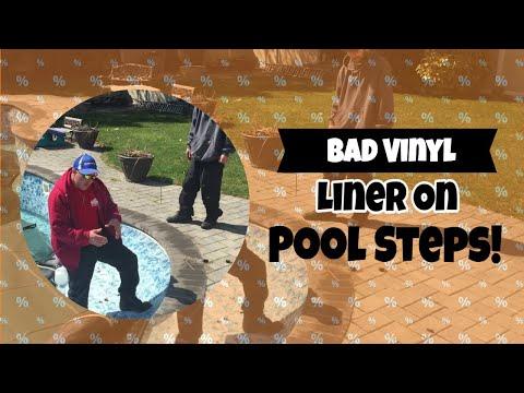 Bad Vinyl Liner On Swimming Pool Steps