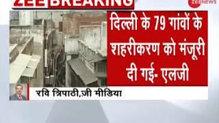Delhi LG approves regularisation of 1,797 unauthorised colonies