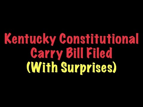 Kentucky Constitutional Carry Bill Filed (With Surprises)