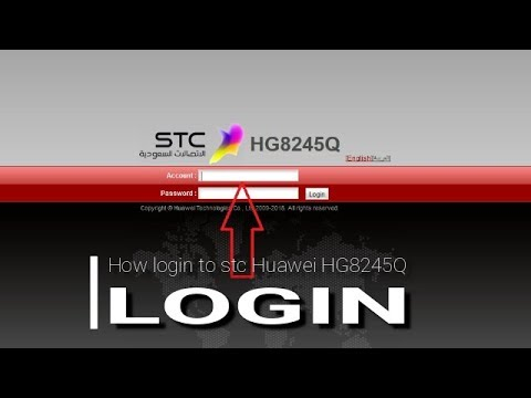 How login to stc Huawei HG8245Q