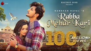 Rabba Mehar Kari Official Video | Darshan Raval | Youngveer |  Aditya D | Tru Makers | Indie Music