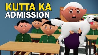 KUTTA KA ADMISSION | CS Bisht Vines | Comedy Video | School Classroom Jokes