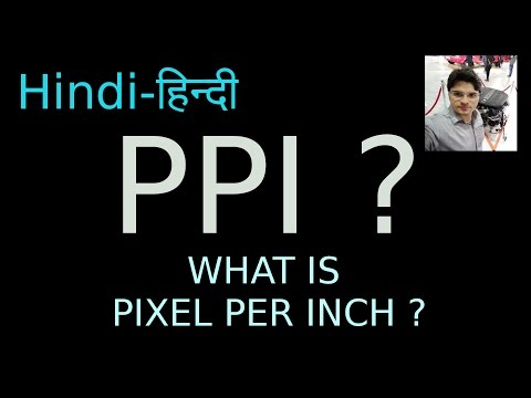 [ Hindi-हिन्दी ] What is PPI (Pixel Per Inch) !! How to calculate PPI !! #AnkushTyagiExplains