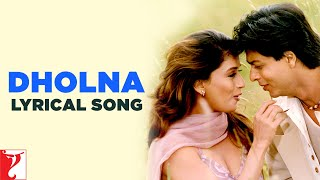 Lyrical: Dholna Song with Lyrics | Dil To Pagal Hai | Shah Rukh Khan | Madhuri Dixit | Anand Bakshi