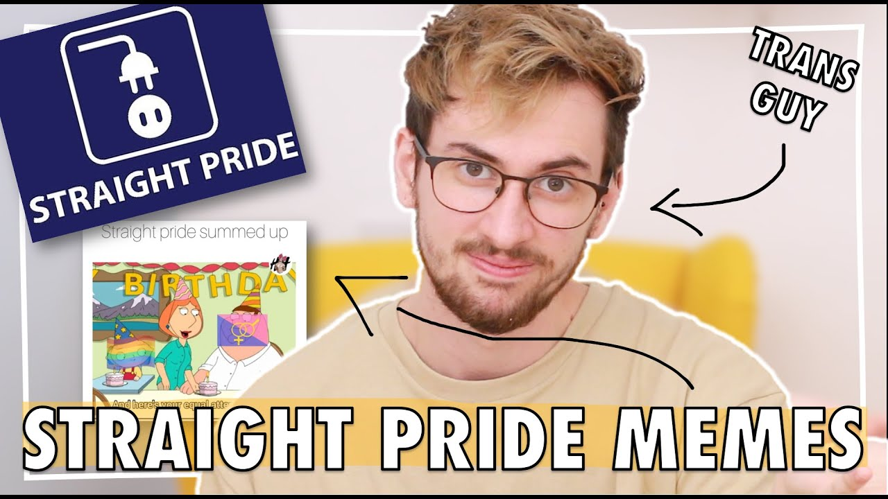 Reacting To Straight Pride Memes